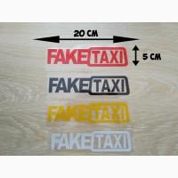 Наклейка на авто FakeTaxi Красная, Черная, Белая, Желтая светоотражающая
